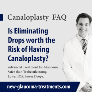 Is Eliminating Drops worth the Risk of Having Canaloplasty