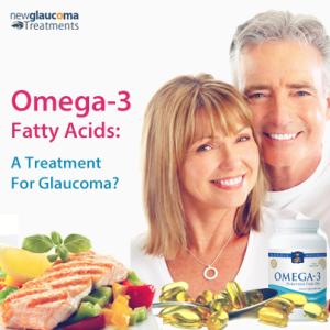 Omega-3 Fatty Acids A Treatment for Glaucoma