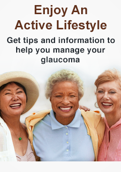 Enjoy An Active Lifestyle No Glaucoma