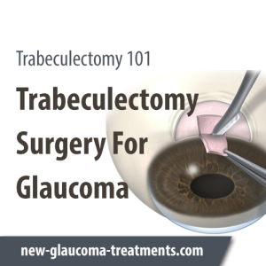 Trabeculectomy Surgery For Glaucoma