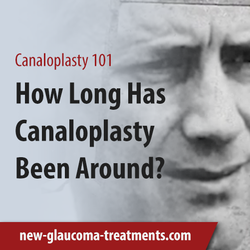 How Long Has Canaloplasty Been Around?
