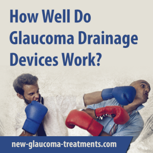 How Well Do Glaucoma Drainage Devices Work