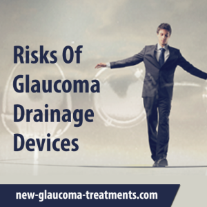 Risks Of Glaucoma Drainage Devices