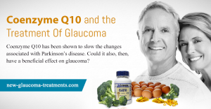 Coenzyme Q10 And The Treatment Of Glaucoma