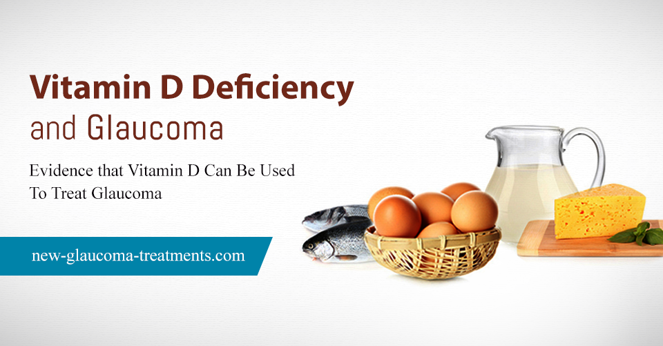 Vitamin D Deficiency And Glaucoma