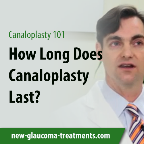 How Long Does Canaloplasty Last?
