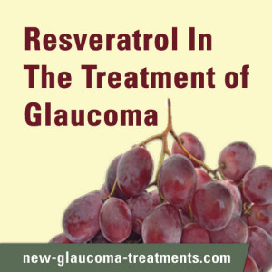 Resveratrol-In-The-Treatment-of-Glaucoma_s