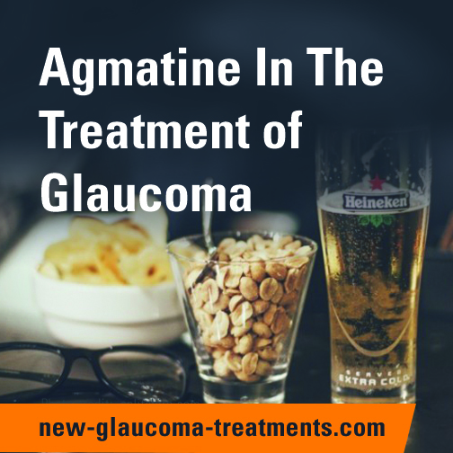 Agmatine In The Treatment Of Glaucoma | New-Glaucoma