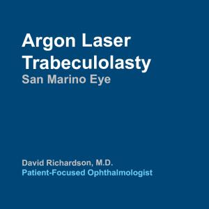 Argon Laser Trabeculolasty