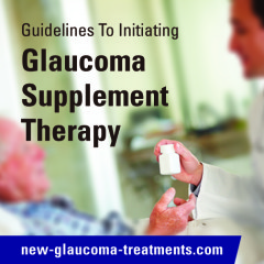 Guidelines to Initiating Glaucoma Supplement Therapy