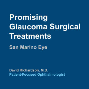 Promising Glaucoma Surgical Treatments