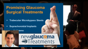 Promising Pending FDA Glaucoma Surgical Treatments