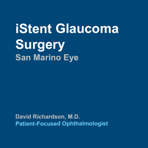 iStent Glaucoma Surgery