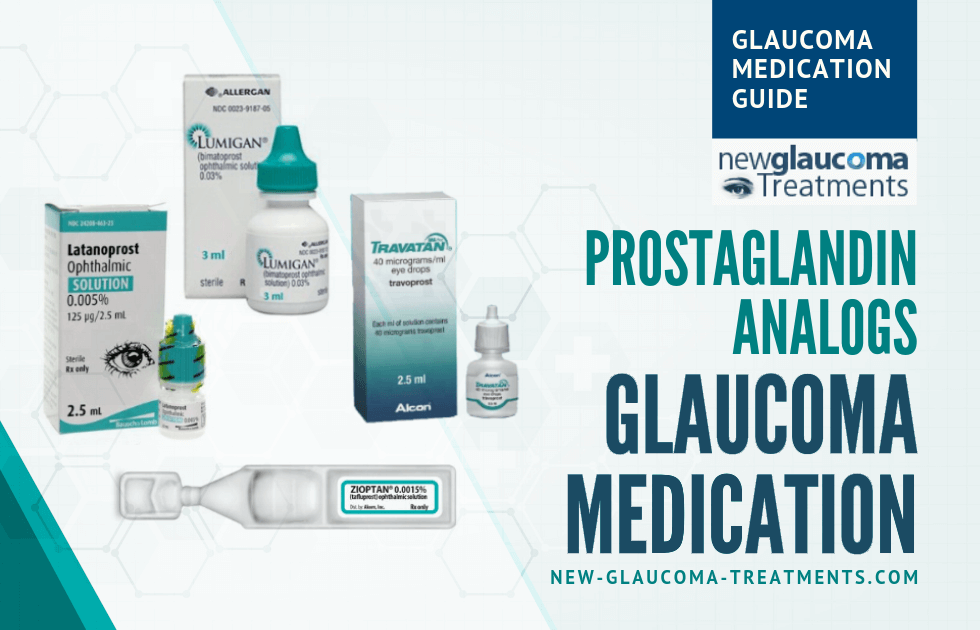 Medical Therapy for Glaucoma: Prostaglandin Analogs | New