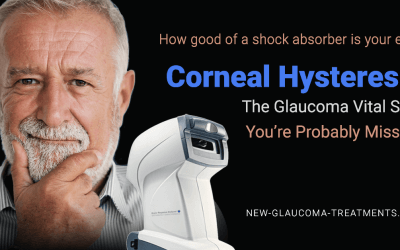 Corneal Hysteresis – The Glaucoma Vital Sign You're Probably Missing