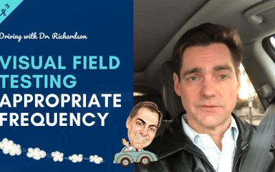 Visual Field Testing – Appropriate Frequency | Driving with Dr. David Richardson – Series 2 Ep 03