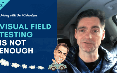 Visual Field Testing – Alone is Not Enough | Driving with Dr. David Richardson – Series 2, Ep 4