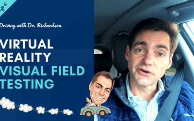 Virtual Reality Visual Field Testing | Driving with Dr. David Richardson S2, Ep 6